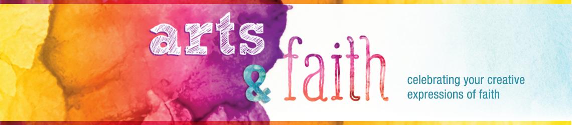 Arts and Faith